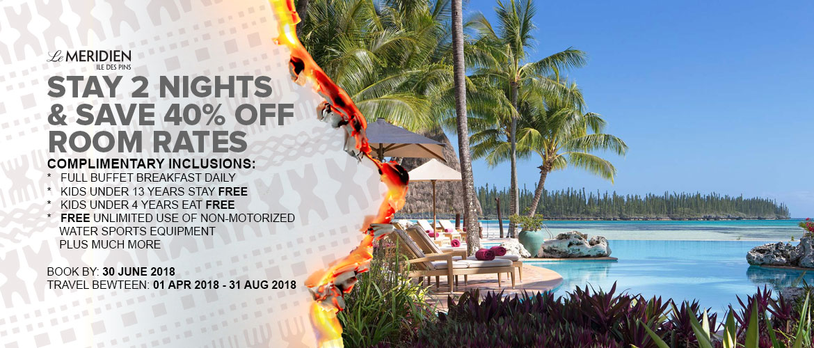 Le Meridien Isle of Pines Holiday Packages 2018